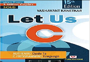 Let Us C Latest 15th Edition by Yashwant Kanetkar PDF Free Download