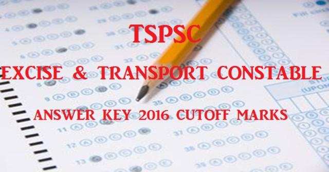 TSPSC Excise Constable Answer Key 2016