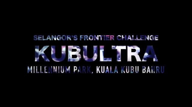 KUBULTRA TRAIL RUN 2016 | KUALA KUBU BHARU SELANGOR