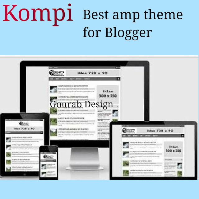 Kompi best amp theme for blogger