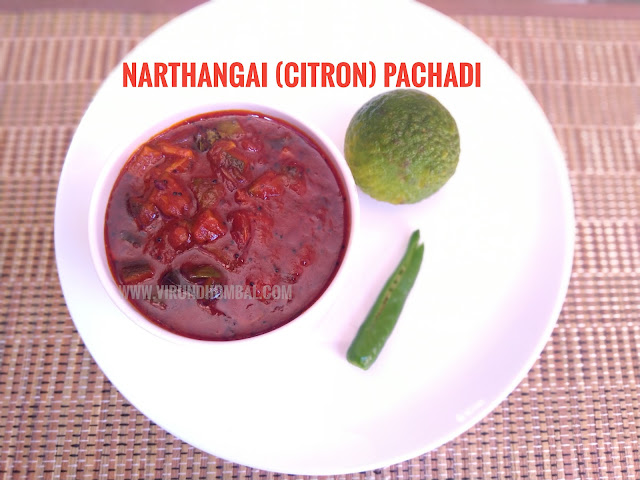 Narthangai Pachadi - Citron Pachadi - Narthangai Pachadi - tangy and spicy pachadi prepared with narthangai (citron), small onions, green chillies, tamarind and jaggery. In our hometown Tirunelveli, pachadis or thokkus are a staple dish for our lunch. Narthangai is a citrus fruit similar to lemon. With its tangy and citrus flavour, it is a great ingredient for pickles and pachadis. Narthangai pachadis can be prepared in two different methods.