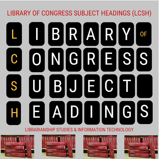 Library of Congress Subject Headings LCSH