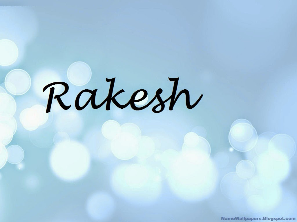 Rakesh Name Wallpapers Rakesh Name Wallpaper Urdu Name Meaning Name Images Logo Signature