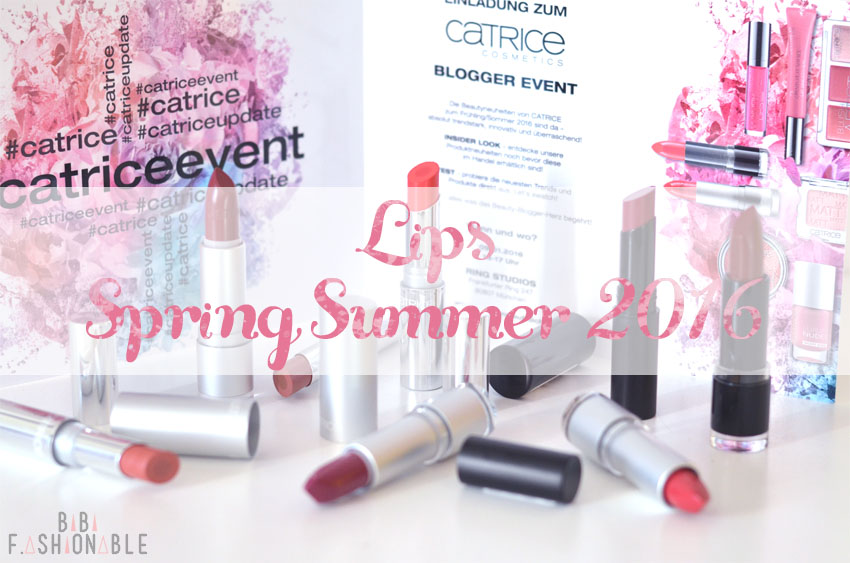 Catrice Spring Summer 2016 Lips