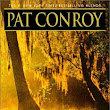 Influences: Pat Conroy