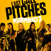 "It's Last Call Pitches in ""Pitch Perfect 3"" Trailer Poster"