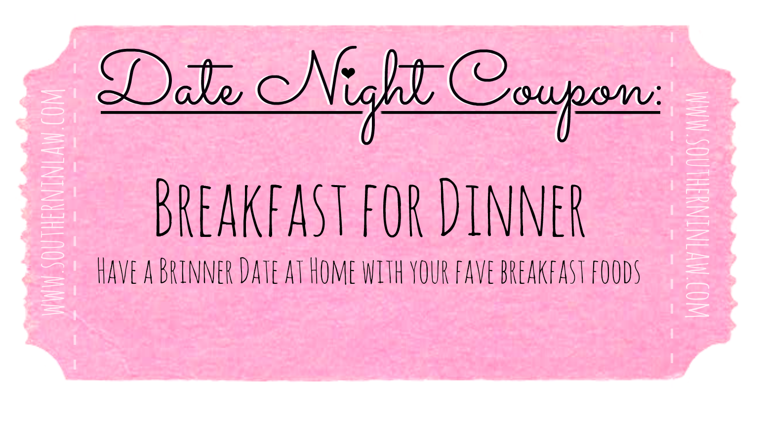 Affordable Date Ideas - Cheap Date Ideas Coupons - Have Breakfast for Dinner