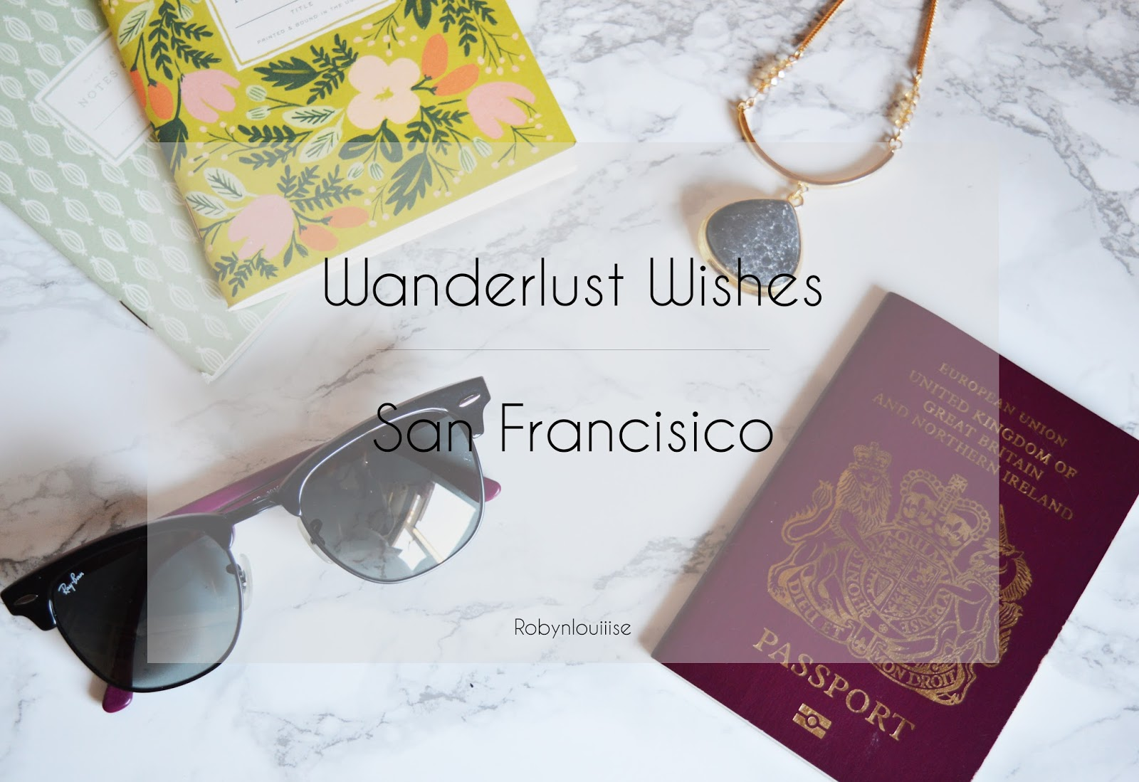 Travel, Wanderlust Wishes, US, San Francisico