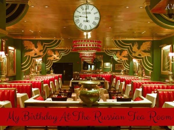 My Birthday At The Russian Tea Room