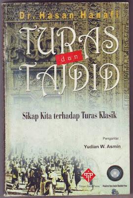 Turas dan Tajdid: Sikap Kita terhadap Turas Klasik