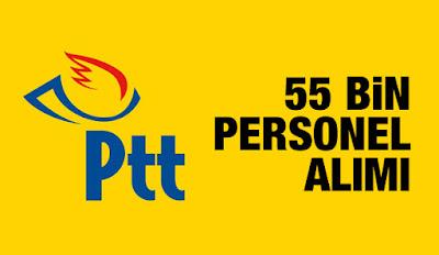 PTT 55 bin memur alımı
