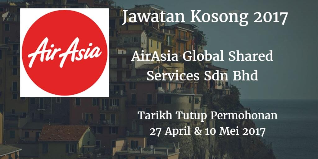 Jawatan Kosong AirAsia Global Shared Services Sdn Bhd 27 April & 10 Mei 2017