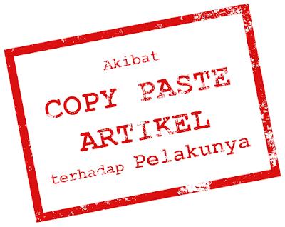 Akibat Copy Paste Artikel terhadap Pelakunya