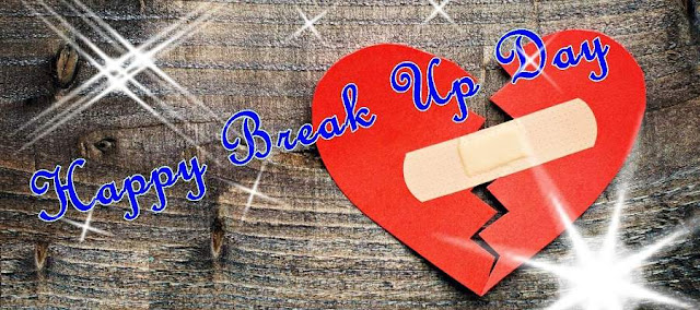 Breakup Day Images Wallpapers Greetings Cards 2018