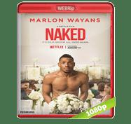 Desnudo (2017) WEBRip 1080p Audio Dual Latino/Ingles 5.1