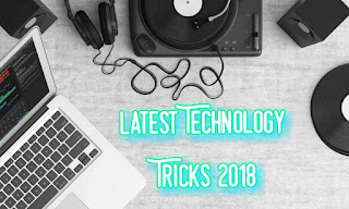 Latest technology tips and tricks 2018 hindi