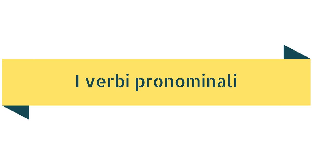 I verbi pronominali idiomatici