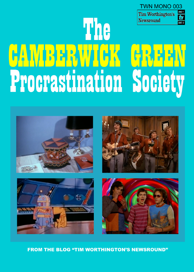 Tim worthingtons newsround may 2017 the camberwick green procrastination society is available in paperback here from the kindle store here or as a full colour ebook here fandeluxe Images