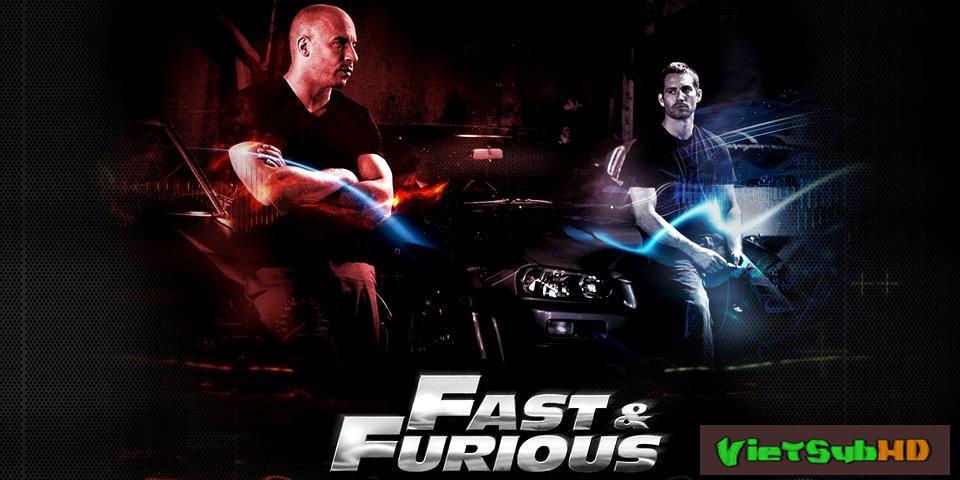 Phim Quá Nhanh Quá Nguy Hiểm 4 VietSub HD | Fast And Furious 4 2008