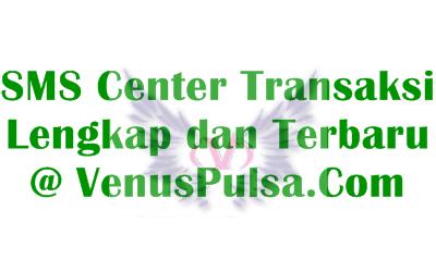 Update Terbaru Daftar SMS Center Venus Reload Pulsa Termurah yang Lengkap
