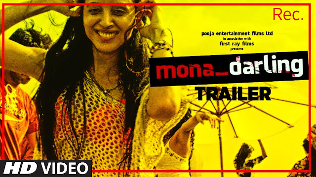 Watch Mona Darling Movie Trailer