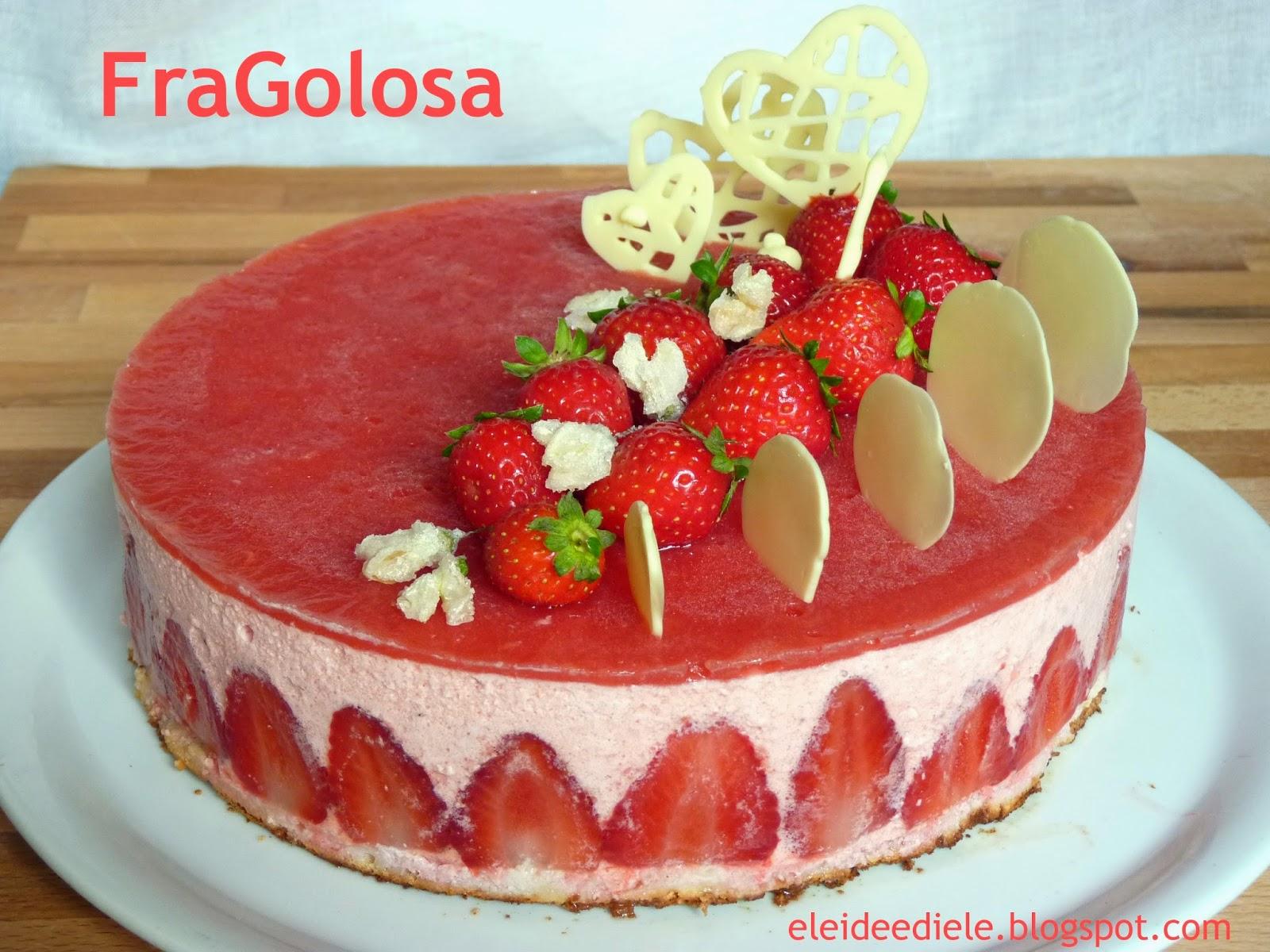 Conosciuto Eleideediele: Torta FraGolosa. E buon compleanno mamma BR64