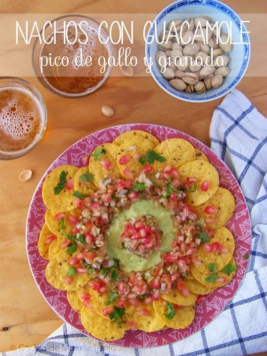Nachos con Guacamole, Pico de Gallo y Granada
