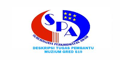 Deskripsi Tugas, Gaji dan Kelayakan Pembantu Muzium Gred S19