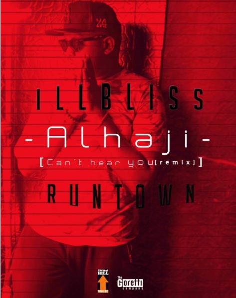DOWNLOAD MUSIC: iLLBliss ft. Runtown – Alhaji