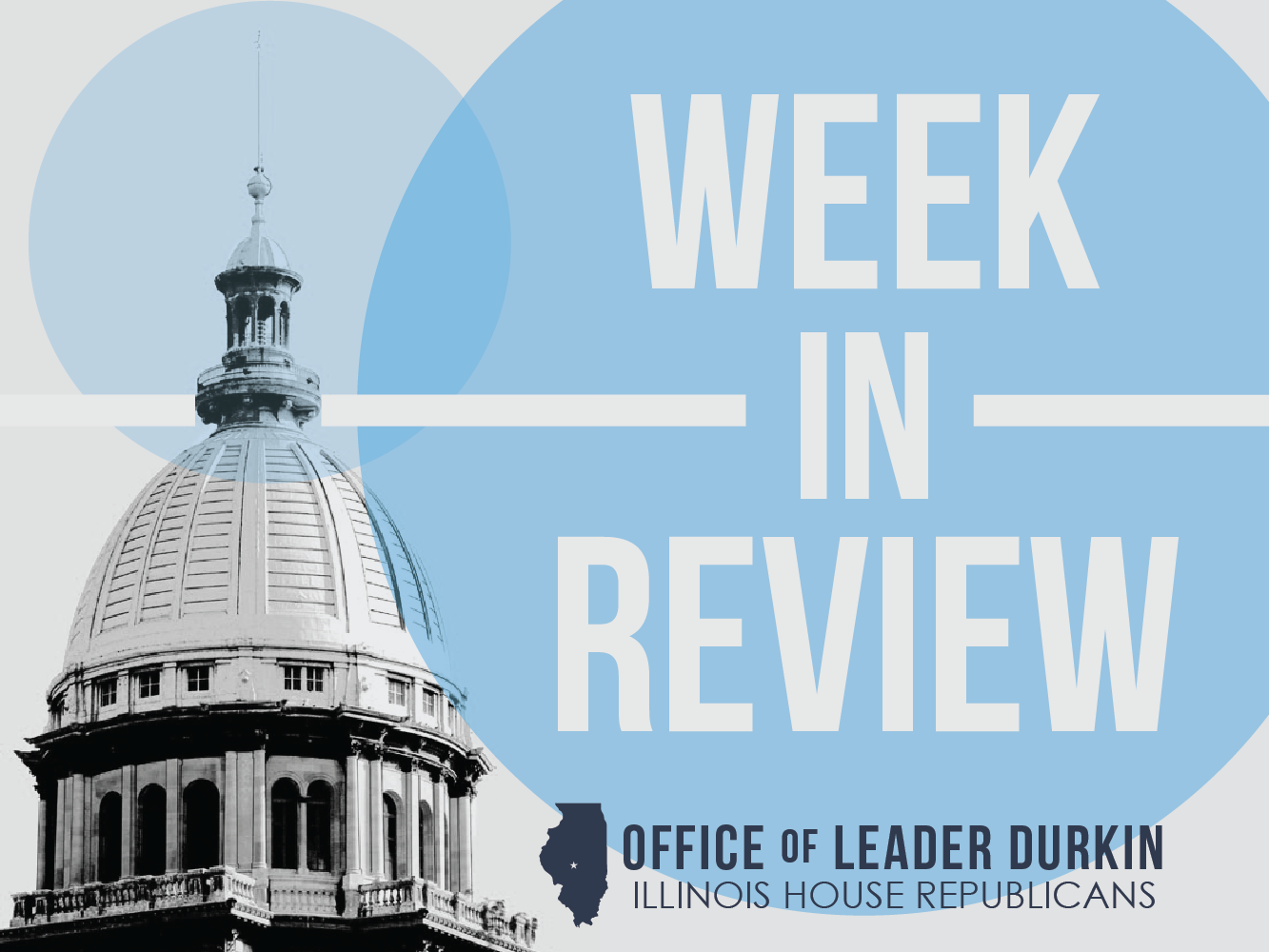 The Caucus Blog of the Illinois House Republicans: Week in