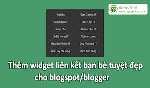 Thêm widget liên kết bạn bè tuyệt đẹp cho blogspot/blogger