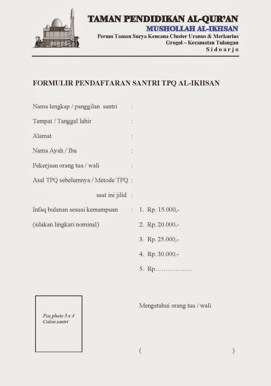 Mushollah Al Ikhsan Formulir Pendaftaran Santri Tpq Al Ikhsan 2014