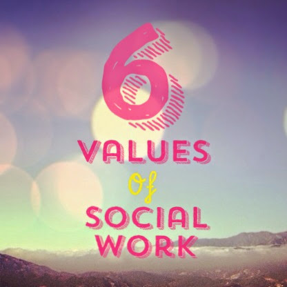 The 6 Core Values of Social Work to Remember for the Social Work Exam