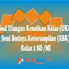 Soal UKK Seni Budaya dan Keterampilan (SBK) Kelas 1 dan Kunci Jawaban