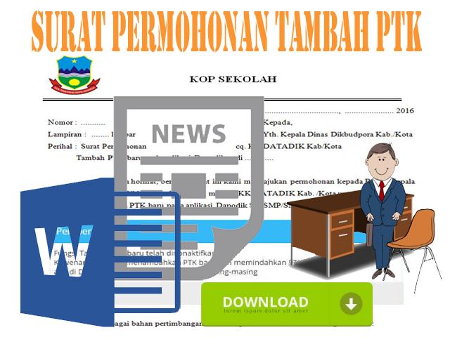 Contoh Surat Permohonan Tambah PTK Baru Aplikasi Dapodik Tahun 2016