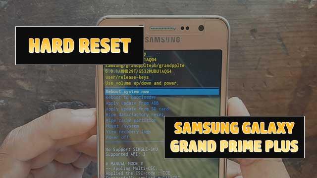 Restablecer la configuración de fábricaSamsung Galaxy Grand Prime plus