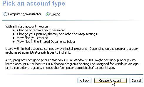 Windows XP, Comptes d'utilisateurs, Choisissez un type de compte. Sélectionnez «Limité» pour le type de compte et cliquez sur le bouton «Créer un compte».