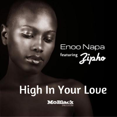 Enoo Napa - High In Your Love feat. Zipho (Radio Edit)