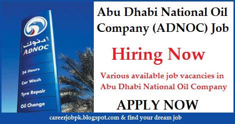 Abu Dhabi National Oil Company (ADNOC) Jobs