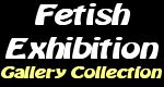 Fetish Exibition