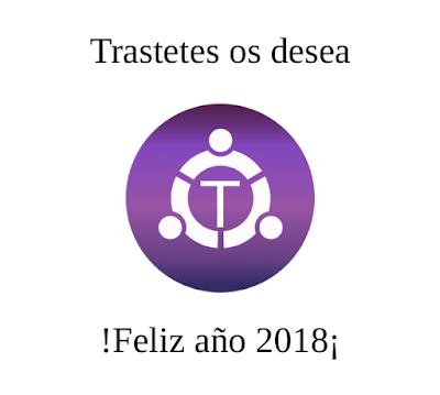 Trastetes os desea !Feliz año 2018¡