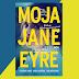 """Moja Jane Eyre"", Cynthia Hand, Jodi Meadows, Brodi Ashton"