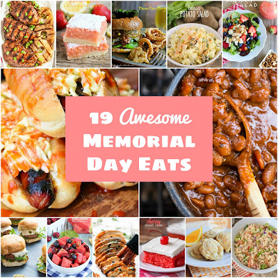19 amazing Memorial Day burgers, hot dogs, grilled chicken, salads, and summer desserts