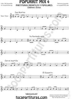 Mix 4 Partitura de Saxo Tenor Dos Ranitas, Ya lloviendo está, Con mi Martillo, El Gusanito Popurrí Mix 4 Sheet Music for Tenor Saxophone Music Scores