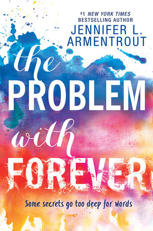 """Blog Tour & Review: """"The Problem With Forever"""" by Jennifer L. Armentrout"""