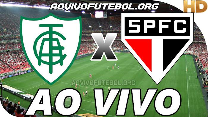 América Mineiro x São Paulo Ao Vivo Online