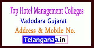 Top Hotel Management Colleges in Vadodara Gujarat