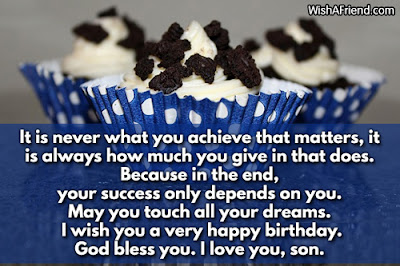 Happy Birthday wishes quotes for son and:it is never what you achieve that matter,