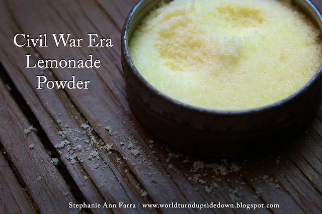 Make this Civil War Era Lemonade Powder Recipe in less than 5 minutes!   Great for hot events. Click here for the recipe: http://worldturndupsidedown.blogspot.com/2015/06/civil-war-era-lemonade-powder-recipe.html | World Turn'd Upside Down