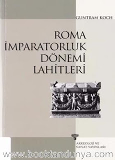 Guntram Koch - Roma İmparatorluk Dönemi Lahitleri